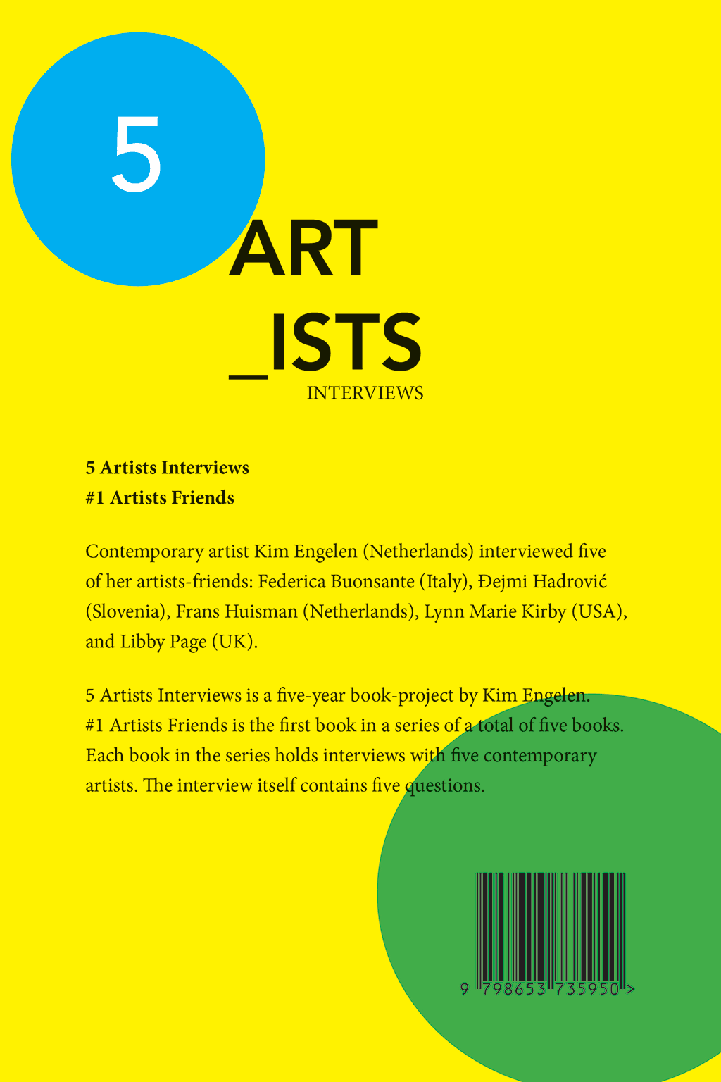 Kim Engelen, 5 Artists Interviews, #1 Artists Friends, Back-Cover, 2020