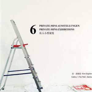 Kim Engelen, 6 Private Mini-Exhibitions, Cover front, Berlin, 2017