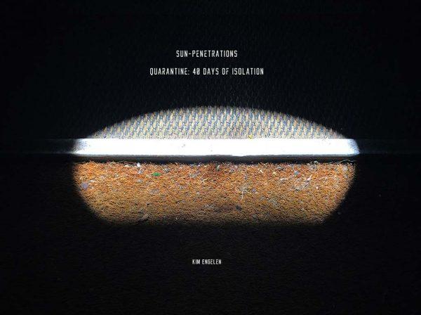 Kim Engelen, Sun-Penetrations, Cover-front, Quarantine: 40 Days of Isolation, 2020