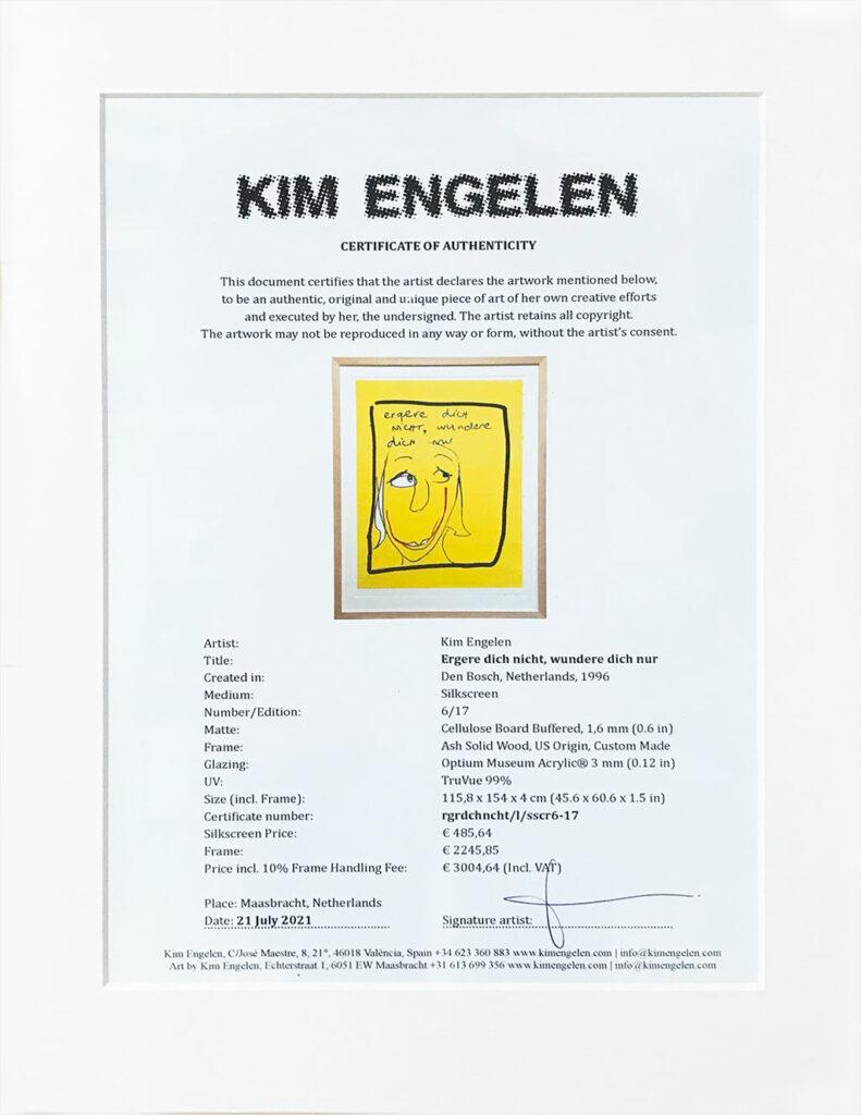 Kim Engelen, Ergere dicht nicht, wundere dich nur, Framed Silkscreen No.6, Edition 17, Certificate of Authenticity, 1996
