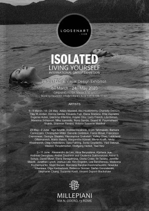 Group-exhibition Isolated Living Yourself, 3-11 June2020, Rome